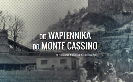 Od Wapiennika do Monte Cassino